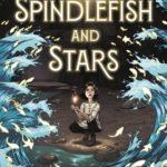 [PDF] [EPUB] Spindlefish and Stars Download
