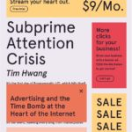 [PDF] [EPUB] Subprime Attention Crisis: Advertising and the Time Bomb at the Heart of the Internet Download
