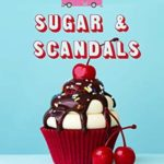 [PDF] [EPUB] Sugar and Scandals (The Pink Cupcake Mysteries Book 8) Download