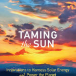 [PDF] [EPUB] Taming the Sun: Innovations to Harness Solar Energy and Power the Planet Download