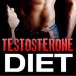 [PDF] [EPUB] Testosterone Diet: 25 Simple and Easy Meals That Will Fuel Testosterone and Increase Sex Drive (Increase Testosterone, Testosterone boost, better sex life, build muscle) Download