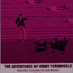 [PDF] [EPUB] The Adventures of Henry Turnbuckle: Detective Comedies Download