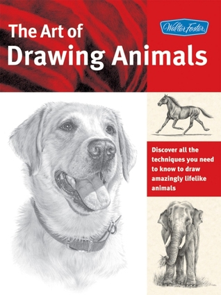 [PDF] [EPUB] The Art of Drawing Animals: Discover all the techniques you need to know to draw amazingly lifelike animals Download by Patricia Getha