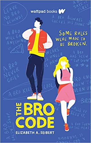 [PDF] [EPUB] The Bro Code Download by Elizabeth A. Seibert