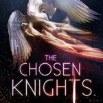 [PDF] [EPUB] The Chosen Knights (Secret Knights #1) Download