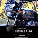 [PDF] [EPUB] The Complete Guide to Fujifilm's X-T4 Download