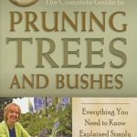 [PDF] [EPUB] The Complete Guide to Pruning Trees and Bushes: Everything You Need to Know Explained Simply Download