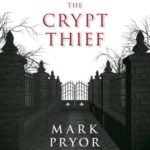 [PDF] [EPUB] The Crypt Thief (Hugo Marston #2) Download