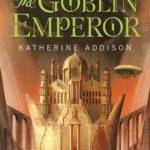 [PDF] [EPUB] The Goblin Emperor (The Goblin Emperor, #1) Download