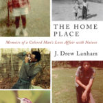[PDF] [EPUB] The Home Place: Memoirs of a Colored Man's Love Affair with Nature Download