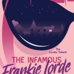 [PDF] [EPUB] The Infamous Frankie Lorde 1: Stealing Greenwich Download