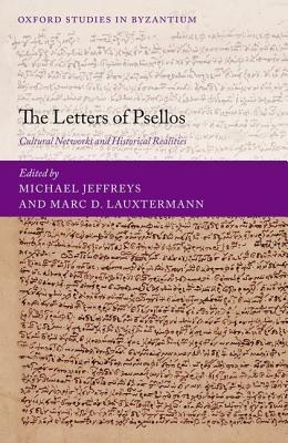 [PDF] [EPUB] The Letters of Psellos: Cultural Networks and Historical Realities Download by Michael Jeffreys