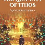 [PDF] [EPUB] The Lost City of Ithos (Mage Errant #4) Download
