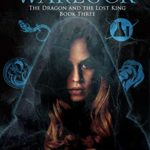 [PDF] [EPUB] The Modern Warlock: Book Three: The Dragon and The Lost King Download