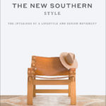 [PDF] [EPUB] The New Southern Style: The Interiors of a Lifestyle and Design Movement Download