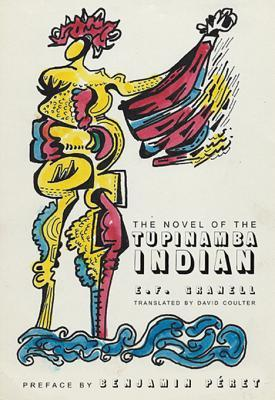 [PDF] [EPUB] The Novel of the Tupinamba Indian Download by E.F. Granell