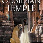 [PDF] [EPUB] The Obsidian Temple: A Desert Rising Novel Download