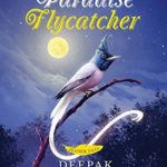 [PDF] [EPUB] The Paradise Flycatcher Download
