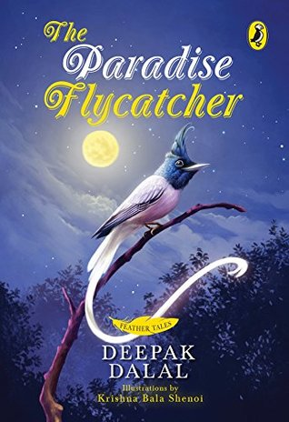[PDF] [EPUB] The Paradise Flycatcher Download by Deepak Dalal