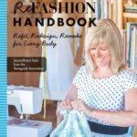 [PDF] [EPUB] The Refashion Handbook: Refit, Redesign, Remake for Every Body Download