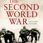[PDF] [EPUB] The Second World War: A Military History Download