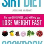 [PDF] [EPUB] The Sirt Diet Cookbook Download
