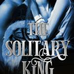 [PDF] [EPUB] The Solitary King (MMF Bisexual Menage Romance) Download