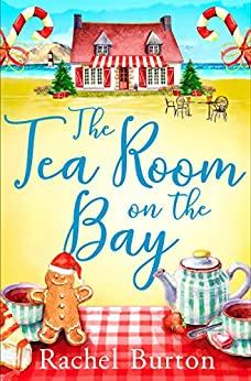 [PDF] [EPUB] The Tearoom on the Bay Download by Rachel Burton
