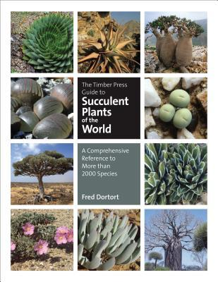 [PDF] [EPUB] The Timber Press Guide to Succulent Plants of the World: The Definitive Reference to More than 2000 Species Download by Fred Dortort
