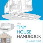 [PDF] [EPUB] The Tiny House Handbook Download