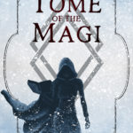 [PDF] [EPUB] The Tome of the Magi (Fate of the Magi, #1) Download