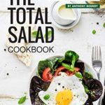 [PDF] [EPUB] The Total Salad Cookbook: All About Colorful and Healthy Salads Download