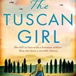[PDF] [EPUB] The Tuscan Girl: Completely gripping WW2 historical fiction Download
