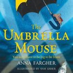 [PDF] [EPUB] The Umbrella Mouse Download