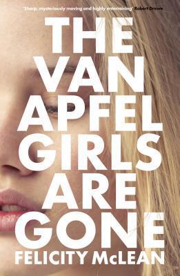 [PDF] [EPUB] The Van Apfel Girls Are Gone Download by Felicity McLean