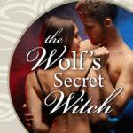 [PDF] [EPUB] The Wolf's Secret Witch Download