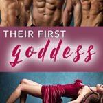[PDF] [EPUB] Their First Goddess: A Reverse Harem Romance (Ancient Pleasures Series) Download
