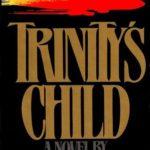 [PDF] [EPUB] Trinity's Child Download