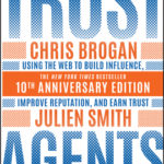 [PDF] [EPUB] Trust Agents: Using the Web to Build Influence, Improve Reputation, and Earn Trust Download