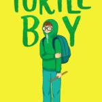 [PDF] [EPUB] Turtle Boy Download