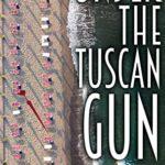 [PDF] [EPUB] Under the Tuscan Gun Download