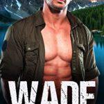 [PDF] [EPUB] WADE: Possessive Man Rescues His Curvy Woman (An Instalove Curvy Romance Book 13) Download