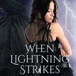 [PDF] [EPUB] When Lightning Strikes (Normalcy Book 2) Download