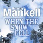 [PDF] [EPUB] When the Snow Fell Download