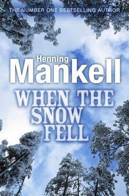 [PDF] [EPUB] When the Snow Fell Download by Henning Mankell