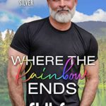 [PDF] [EPUB] Where the Rainbow Ends (Summer Lake Silver, #4) Download