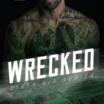 [PDF] [EPUB] Wrecked (Dirty Air, #3) Download