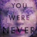 [PDF] [EPUB] You Were Never Here Download