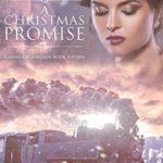 [PDF] [EPUB] A Christmas Promise (Kansas Crossroads Book 16) Download