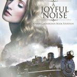 [PDF] [EPUB] A Joyful Noise (Kansas Crossroads, #14) Download
